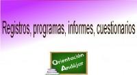 REGISTROS, PROGRAMAS, INFORMES, CUESTIONARIOS