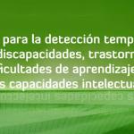 Guía para la detección temprana de discapacidades, trastornos,  dificultades de aprendizaje y  altas capacidades intelectuales IMAGEN 1