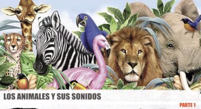 APRENDEMOS LOS ANIMALES Y SUS SONIDOS