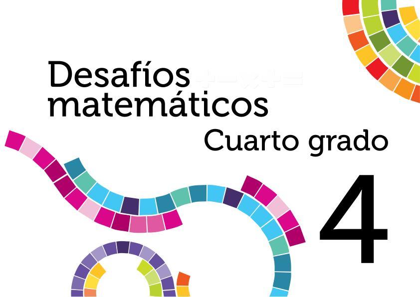 Solucionarios Desafios matemáticos cuarto primaria cuarto grado