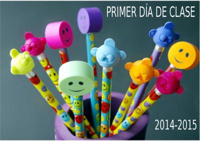 PRIMER DÍA DE CLASE CURSO 2015-2015