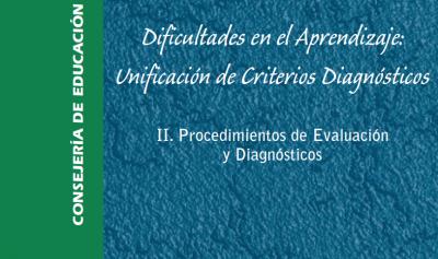 Dificultades en el Aprendizaje: Unificación de Criterios Diagnósticos VOL 2