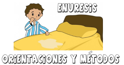 ENURESIS ORIENTACIONES Y METODOS