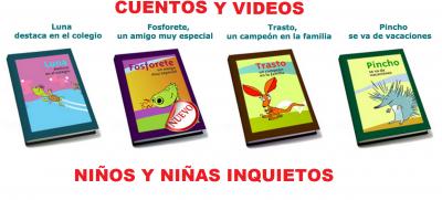 CUENTOS Y VIDEOS NIÑOS Y NIÑAS INQUIETOS