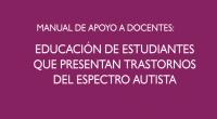 Los trastornos del espectro autista implican retos importantes en el proceso educativo, razón por la que se hace necesario responder a las necesidades actuales y promover los apoyos a las […]