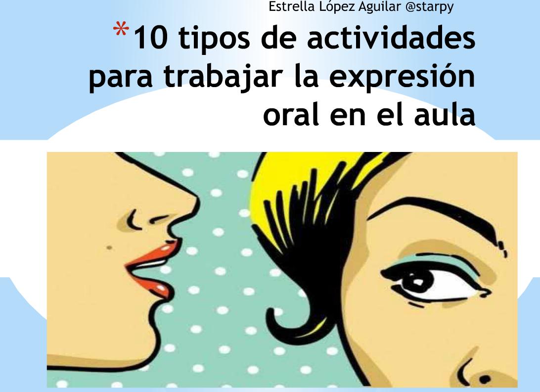 Expresi n oral 10 tipos de actividades para hacer hablar for Actividades para el salon de clases de primaria
