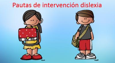 dislexia pautas de intervencion