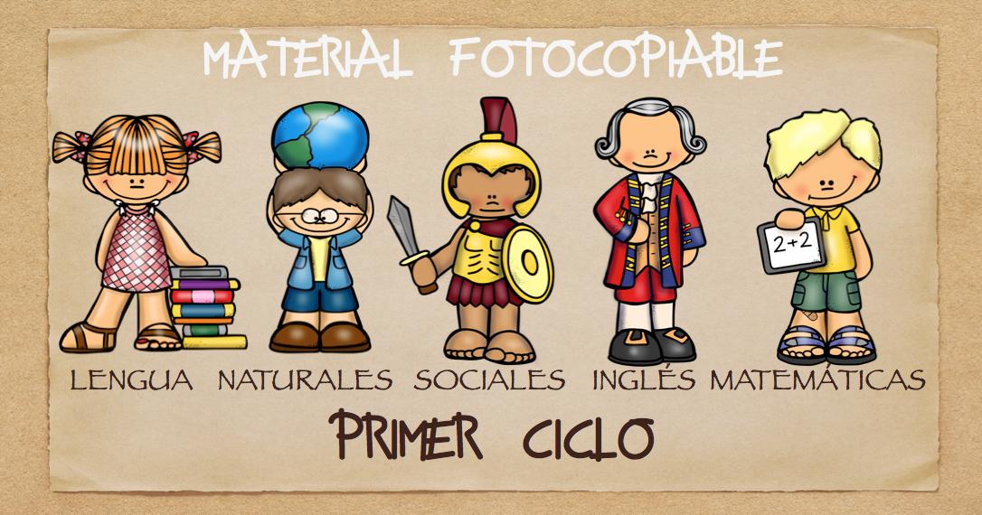 TODAS LAS ÁREAS Material fotocopiable PRIMER CICLO PRIMARIA ...