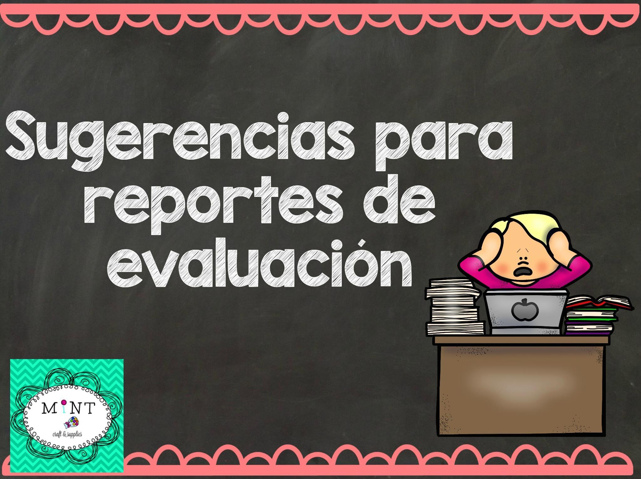Frases Comentarios Recomendaciones Para Reportes De Evaluación