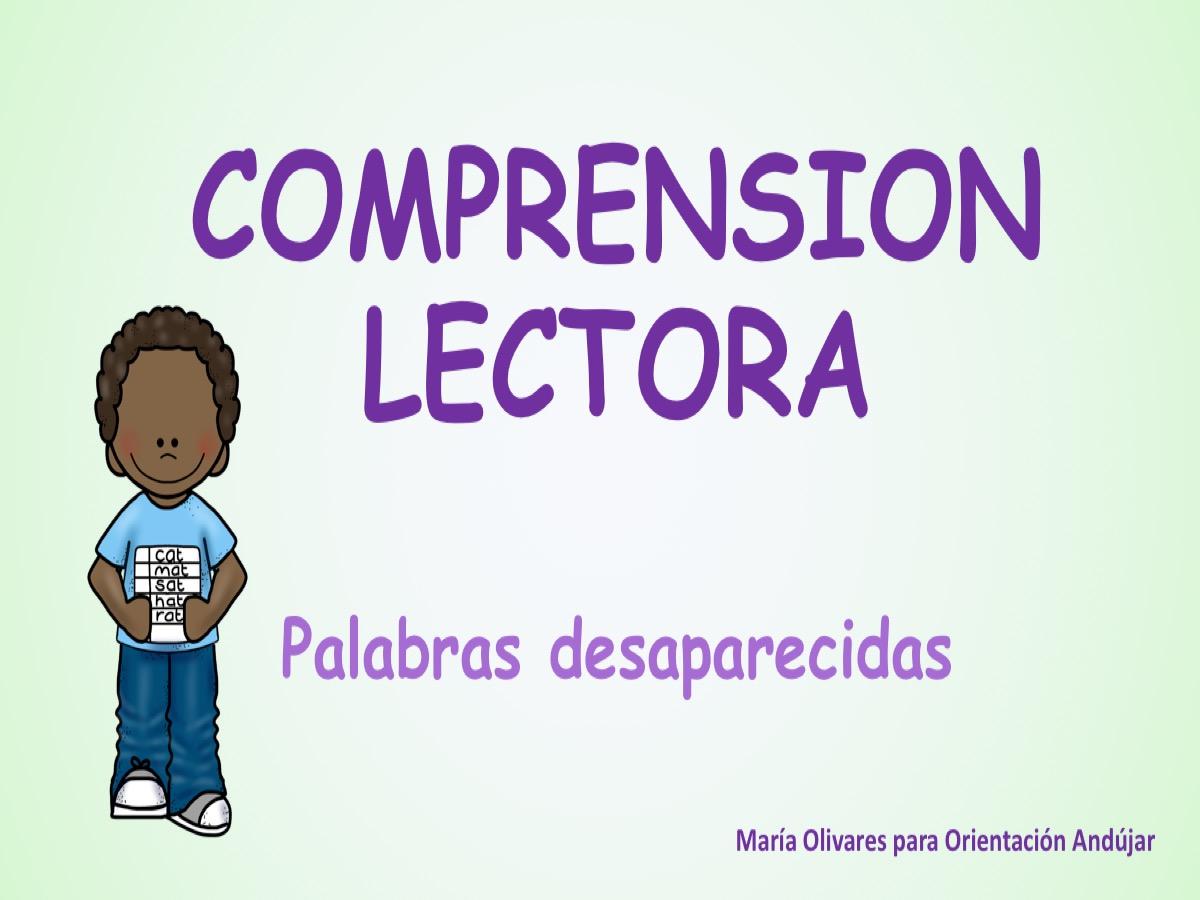 COMPRENSION LECTORA palabras desaparecidas1 - Orientación