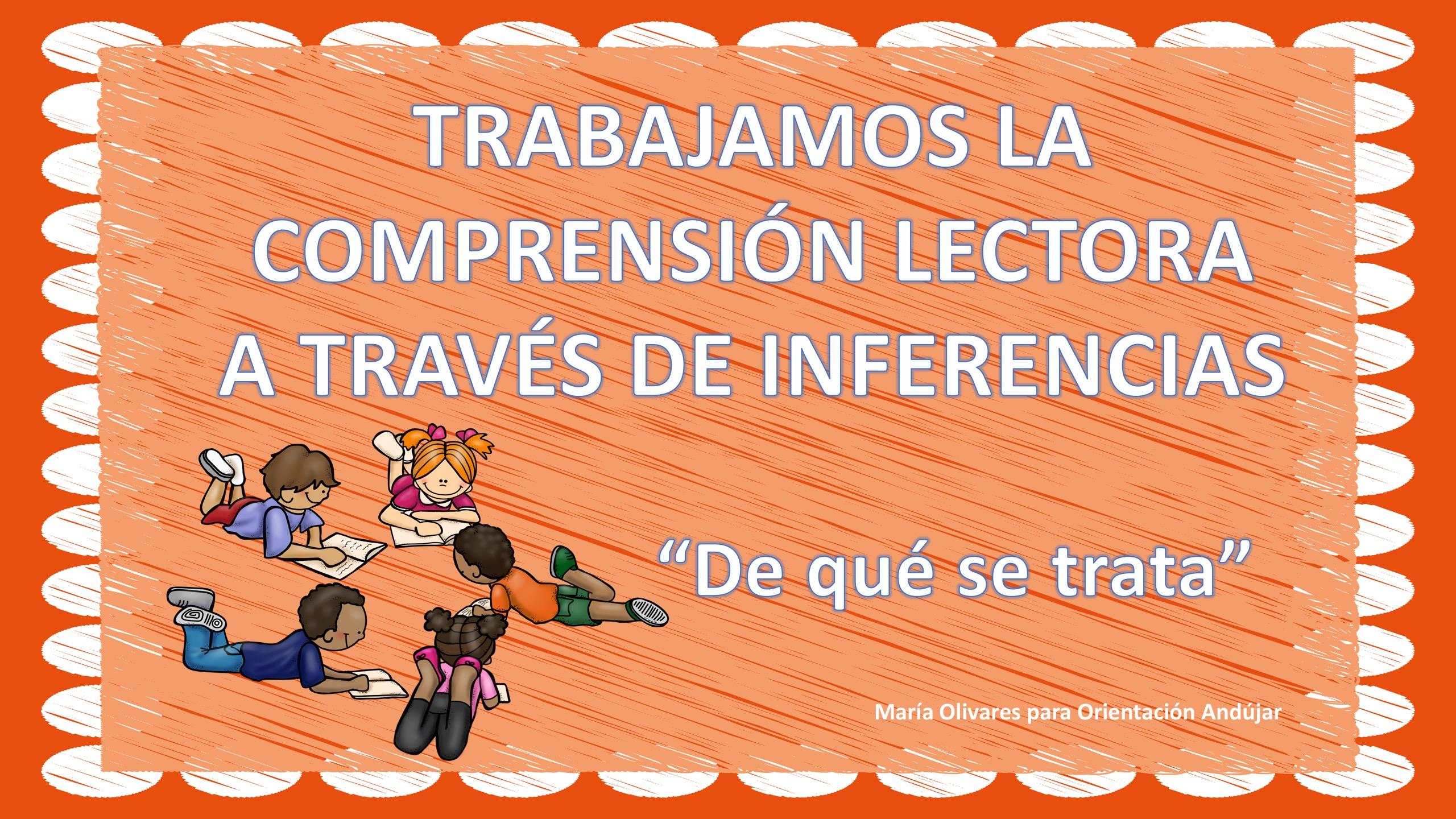 comprensión lectora Tipos de inferencias y preguntas inferenciales ...