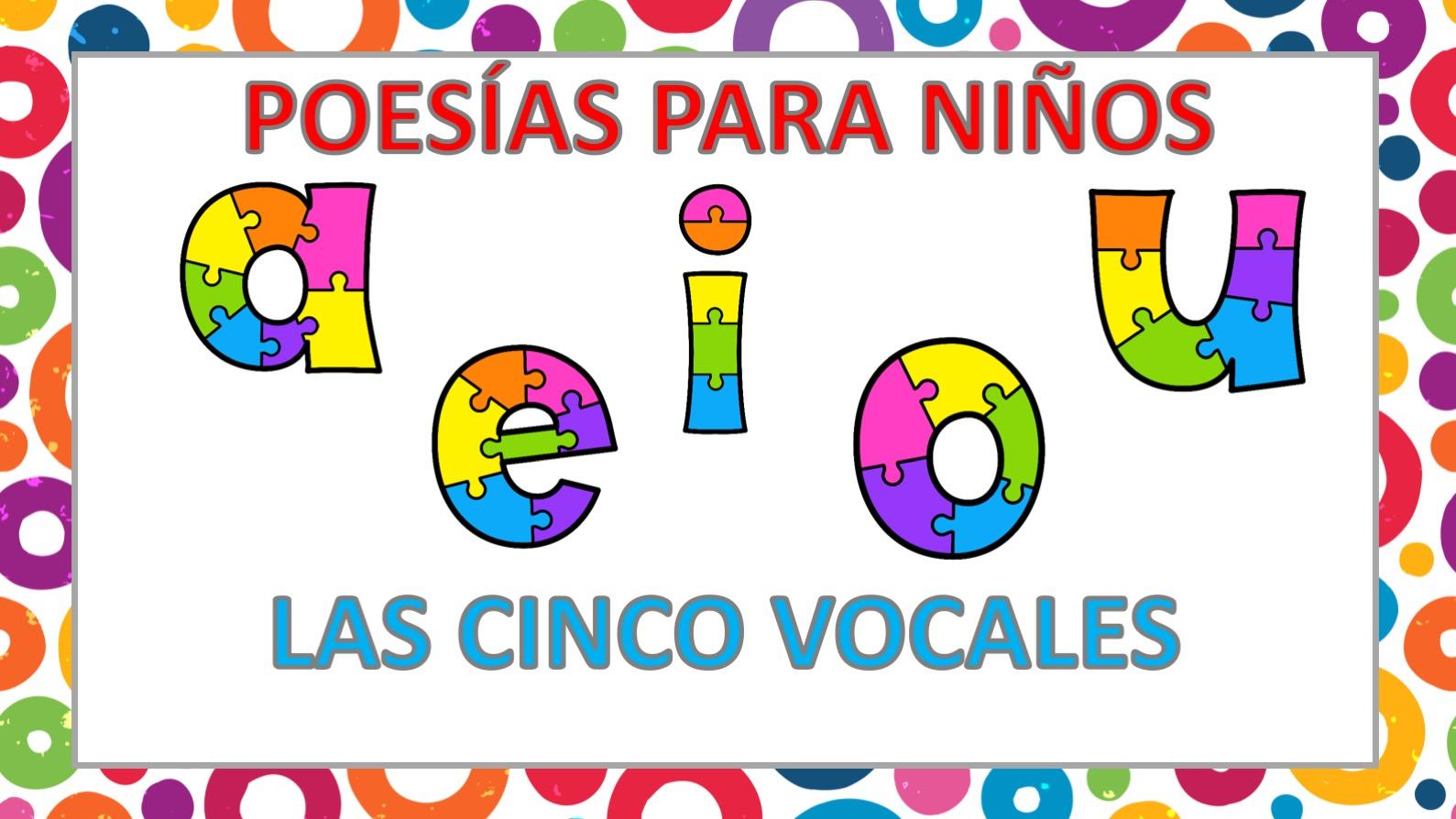 Poesia De Las Vocales: APRENDEMOS LAS CINCO VOCALES POEMA DE CARLOS REVIEJO1
