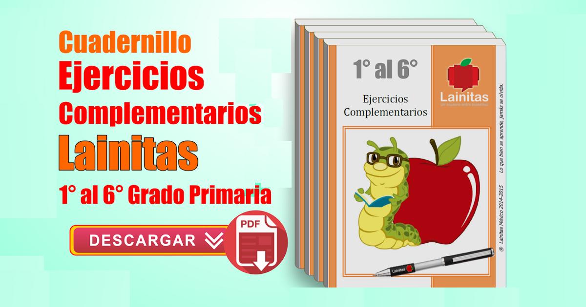 Cuadernillos de Ejercicios Lainitas 1, 2, 3, 4, 5, 6 Grado todos los ...
