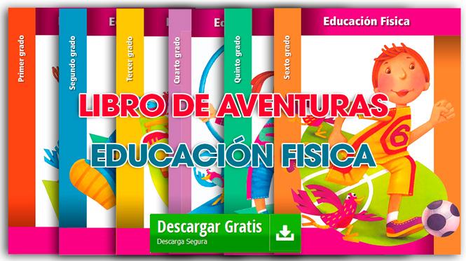 LIBROS DE AVENTURAS EDUCACIÓN FÍSICA TODOS LOS CURSOS O