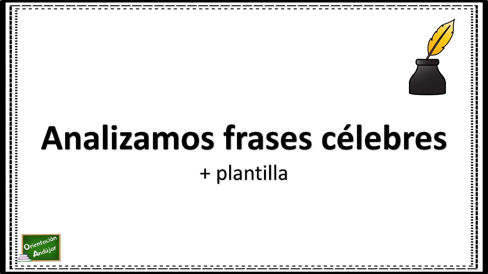 Analizar Frases Celebres Plantillapage 0001 Orientación
