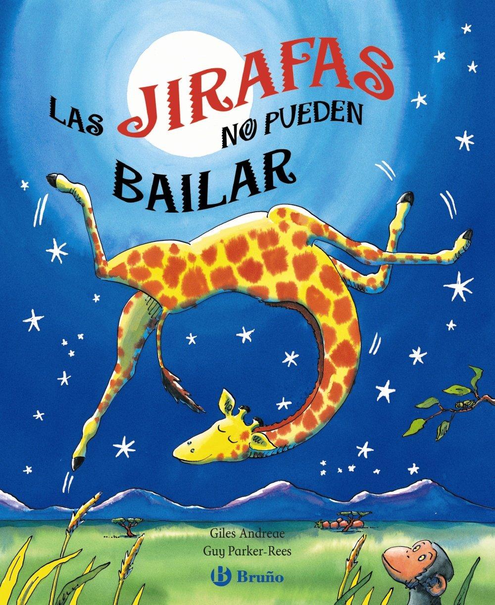 Cuento infantil las jirafas no pueden bailar - Orientación