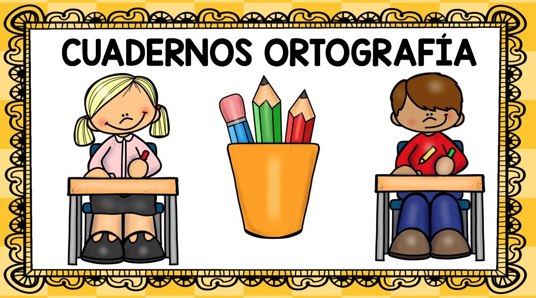 Recopilatorio De Cuadernos De Ortografía Para Primaria